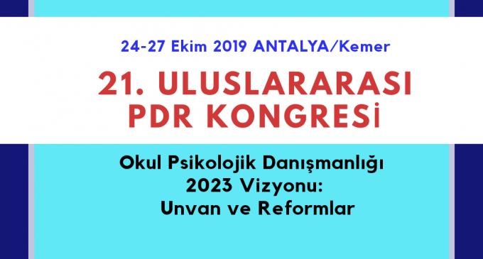 TÜRK PDR DERNEĞİ 21. ULUSLARARASI PDR KONGRESİ TAMAMLANDI