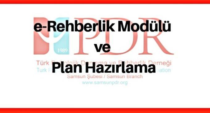 e-REHBERLİK  MODÜLÜ VE PLAN HAZIRLAMA